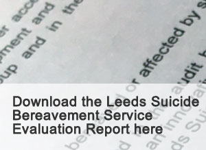 Download the Leeds Suicide Bereavement Service Evaluation Report here